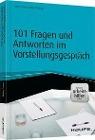 [Claus Peter Müller-Thurau: 101 Fragen und Antworten im Vorstellungsgespräch - inkl. Arbeitshilfen online]
