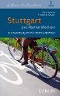 [Peter Pipiorke, Friederike Votteler: Stuttgart per Rad entdecken]