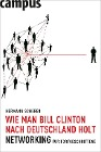 [Hermann Scherer: Wie man Bill Clinton nach Deutschland holt]