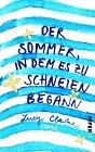 [Lucy Clarke: Der Sommer, in dem es zu schneien begann]