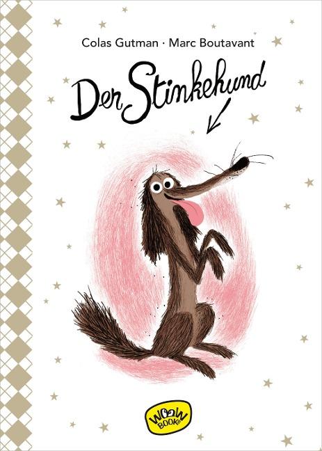 Der Stinkehund (Bd. 1)