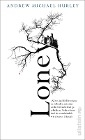 [Andrew Michael Hurley: Loney]