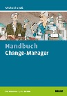 [Michael Groß: Handbuch Change-Manager]