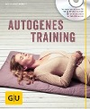 [Delia Grasberger: Autogenes Training (mit CD)]