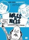 [Jory John, Mac Barnett: Miles & Niles - Schlimmer geht immer]