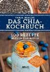 [Tanja Braune: Das Chia-Kochbuch]