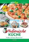 [Sylvia Lühert: mixtipp Italienische Küche]