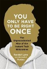 [Randall Lane: You Only Have To Be Right Once]