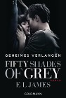 [E L James: Fifty Shades of Grey - Geheimes Verlangen]