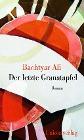 [Bachtyar Ali: Der letzte Granatapfel]