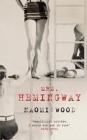 [Naomi Wood: Mrs. Hemingway]