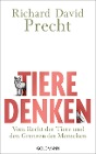 [Richard David Precht: Tiere denken]