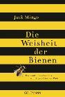 [Jack Mingo: Die Weisheit der Bienen]