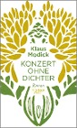 [Klaus Modick: Konzert ohne Dichter]