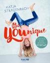 [Katja Sterzenbach: Be YOUnique]