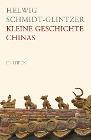 [Helwig Schmidt-Glintzer: Kleine Geschichte Chinas]