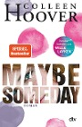 [Colleen Hoover: Maybe Someday]