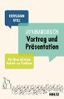 [Hermann Will: Mini-Handbuch Vortrag und Präsentation]