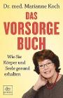 [Marianne Koch: Das Vorsorge-Buch]