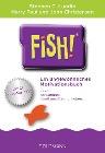 [Stephen C. Lundin, Harry Paul, John Christensen: Fish!(TM)]