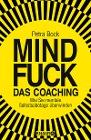 [Petra Bock: Mindfuck - Das Coaching]