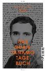 [Mohamedou Ould Slahi: Das Guantanamo-Tagebuch]
