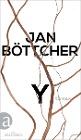 [Jan Böttcher: Y]