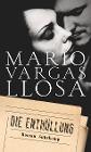 [Mario Vargas Llosa: Die Enthüllung]