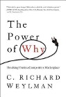 [C. Richard Weylman: The Power of Why: Breaking Out in a Competitive Marketplace]
