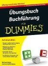 [Michael Griga, Carmen Schönleben: Übungsbuch Buchführung für Dummies]