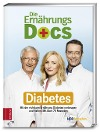 [Matthias Riedl, Anne Fleck, Jörn Klasen, Britta Probol: Die Ernährungs Docs - Diabetes]