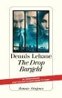 [Dennis Lehane: The Drop - Bargeld]