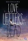[Ava Dellaira: Love Letters to the Dead]
