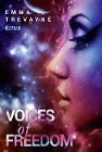 [Emma Trevayne: Voices of Freedom]