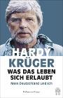 [Hardy Krüger, Peter Käfferlein, Olaf Köhne: Was das Leben sich erlaubt]