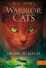 [Erin Hunter: Warrior Cats Staffel 1/01. In die Wildnis]