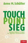 [Anne M. Schüller: Touch. Point. Sieg.]
