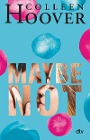 [Colleen Hoover: Maybe not]
