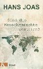 [Hans Joas: Sind die Menschenrechte westlich?]