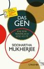 [Siddhartha Mukherjee: Das Gen]