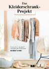 [Anuschka Rees: Das Kleiderschrank-Projekt]