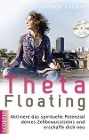 [Esther Kochte: ThetaFloating]