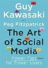 [Guy Kawasaki, Peg Fitzpatrick: The Art of Social Media]