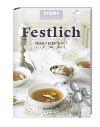 [Brigitte Kochbuch-Edition: Festlich]
