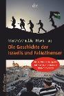 [Noah Flug, Martin Schäuble: Die Geschichte der Israelis und Palästinenser]