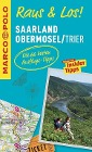 [MARCO POLO Raus & Los! Saarland, Obermosel, Trier]