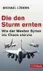 [Michael Lüders: Die den Sturm ernten]