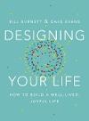 [William Burnett, David J. Evans: Designing Your Life]