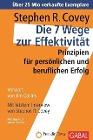 [Stephen R. Covey: Die 7 Wege zur Effektivität]