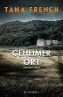 [Tana French: Geheimer Ort]